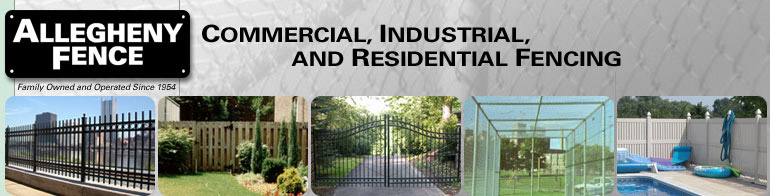 Allegheny Fence, commerical, industrial and residential fencing